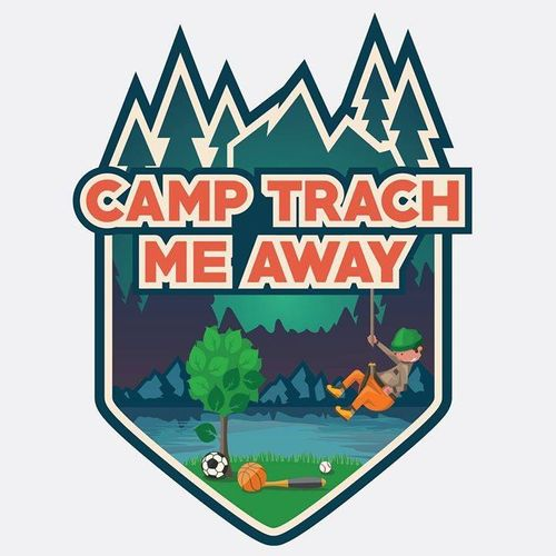 Camp Trach Me Away!